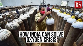 How India can solve oxygen crisis: A simple and fast solution by IIT Bombay