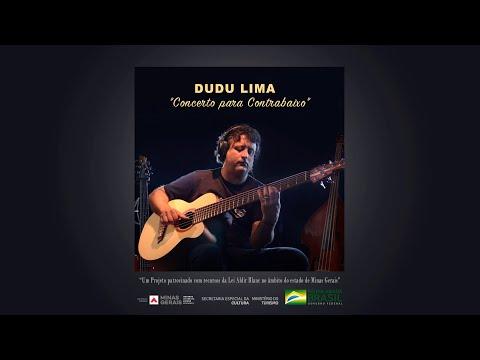 """DUDU LIMA   """"Concerto para Contrabaixo"""""""