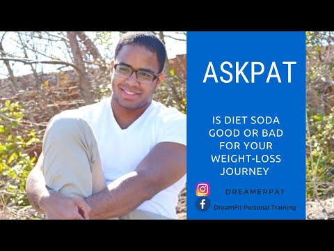 AskPat: is Diet Soda bad for Weight Loss Journey ?