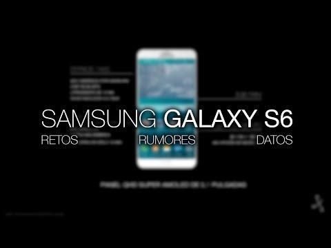 Samsung Galaxy S6: retos, rumores y datos antes de su salida