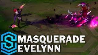 Masquerade Evelynn (2017) Skin Spotlight - League of Legends