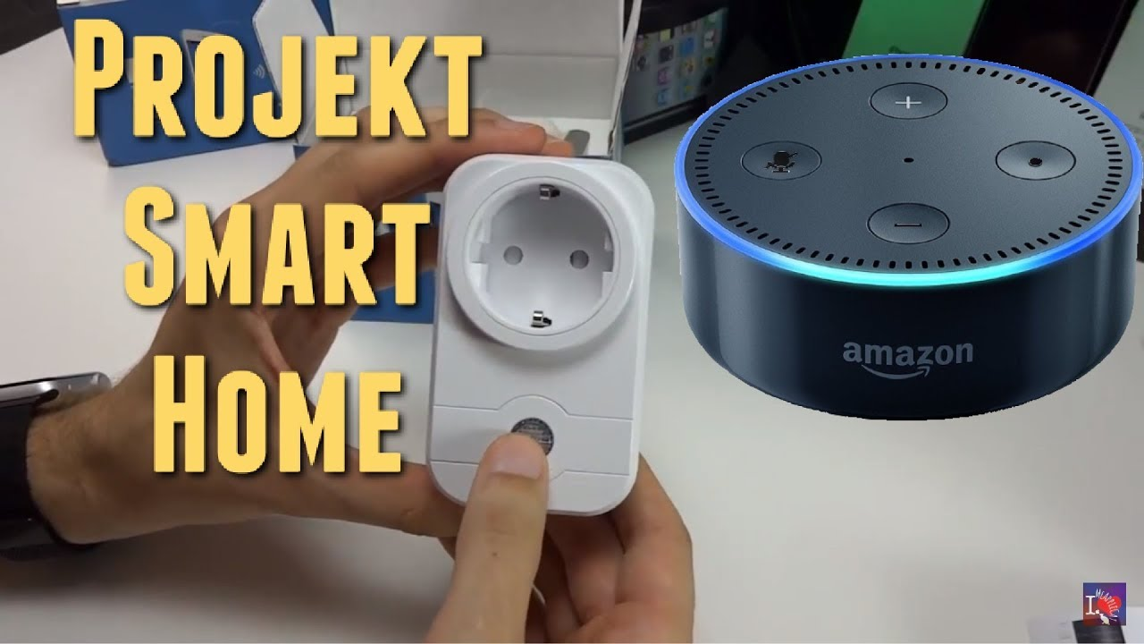 Steckdosen Amazon Projekt Smart Home Smarte Steckdosen Für Amazon Echo Dot Alexa Mach Das Licht An