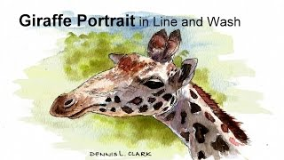 Line and wash watercolor painting tutorial - how to draw and paint a giraffe portrait