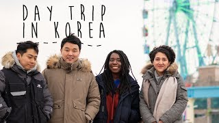 Day trip with Friends - Life in Korea!