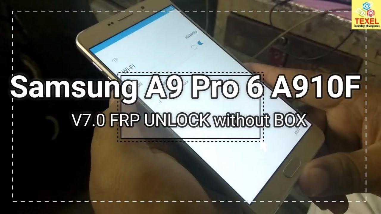 Samsung A9 PRO 6 (A910F) v7 0 FRP UNLOCK without using Any BOX 100%