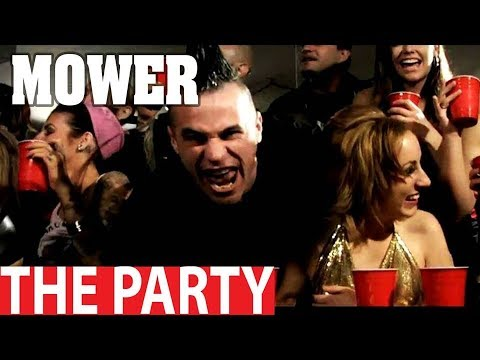 Mower - The Party [Director's Cut]