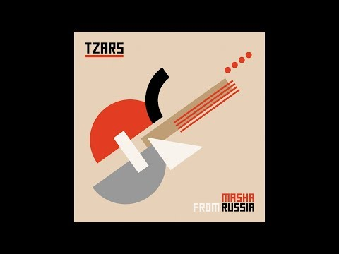 Tzars - Masha from Russia