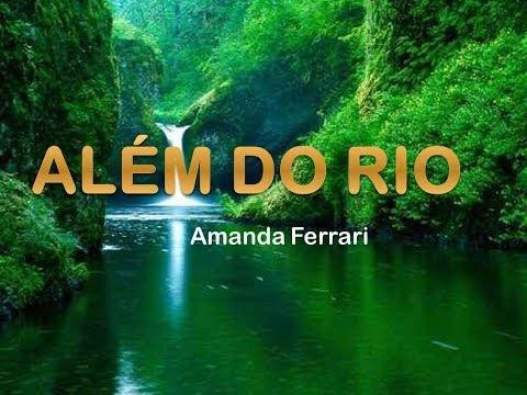 Além do Rio -  Amanda Ferrari Legendado