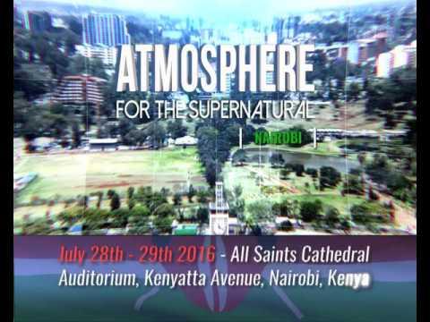 Atmosphere For The Supernatural - Nairobi, Kenya