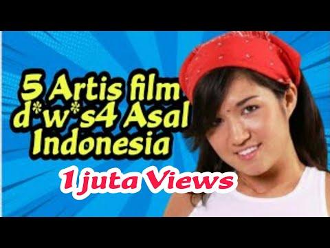 5 Artis film d*w*s4 asal Indonesia   serius ada