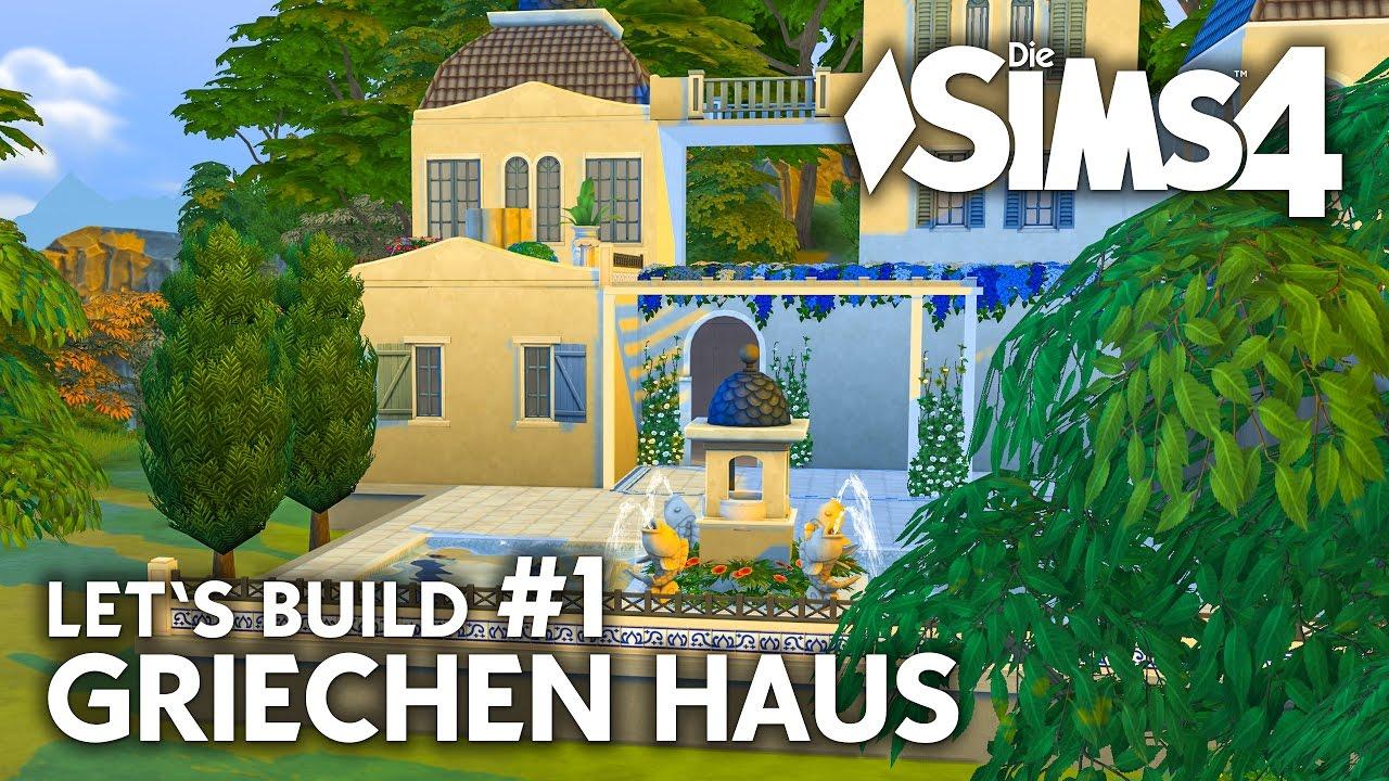 die sims 4 griechen haus bauen 1 let 39 s build mit sarah deutsch youtube. Black Bedroom Furniture Sets. Home Design Ideas