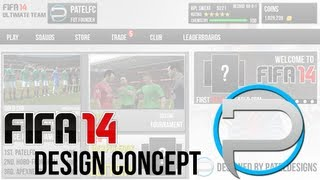 FIFA 14 Ultimate Team Design Concept Speedart by Patel Designs!