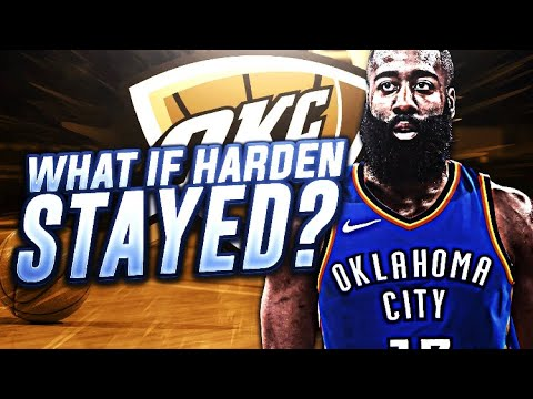WHAT IF THE OKC THUNDER NEVER TRADED JAMES HARDEN REBUILD! NBA 2K18