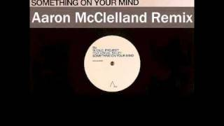 MYNC Project feat. Abigail Bailey - Something On Your Mind (Aaron McClelland Remix) YouTube Videos