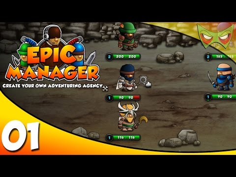 Epic Manager Gameplay / Epic Manager Let's Play - Ep 01 - Create Your Own Adventuring Agency