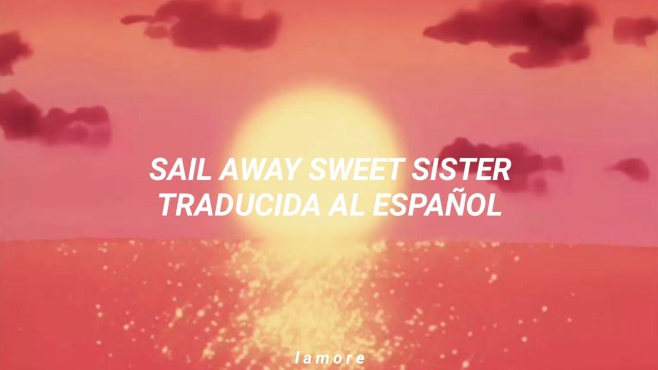 Download Queen ~ Sail Away Sweet Sister   Traducida al español