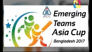 ACC Emerging Teams Asia Cup 2017 - Cricket and More