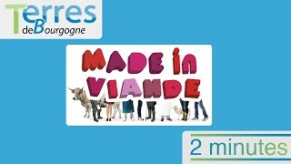 2 minutes Made in Viande