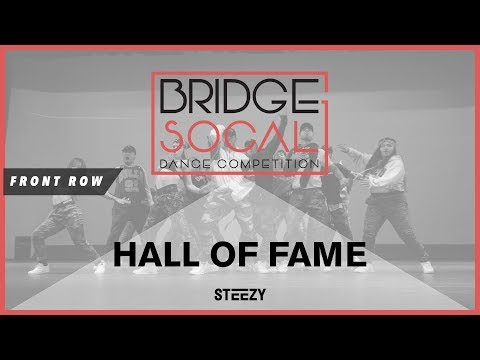 Hall Of Fame | Front Row | Bridge 2017 | STEEZY Official 4K