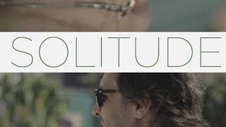 Solitude, o Filme