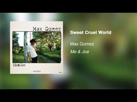 Max Gomez - Sweet Cruel World (Official Audio)