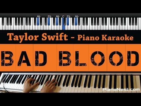 Taylor Swift - Bad Blood - (Piano Karaoke / Sing Along / Cover with Lyrics)