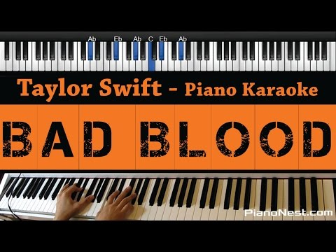Taylor Swift - Bad Blood - (Piano Karaoke / Sing Along / Cover with Lyrics)