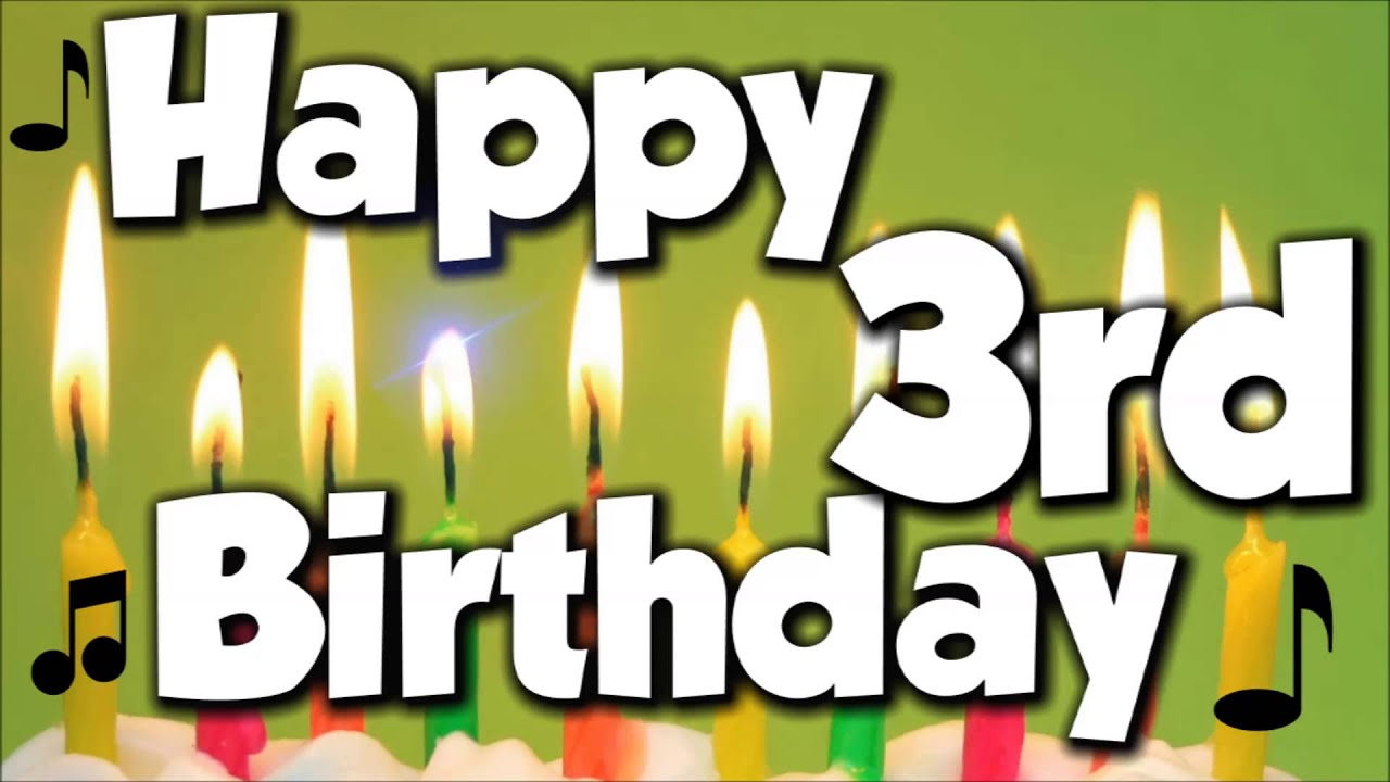 Happy 3rd birthday happy birthday to you song youtube m4hsunfo