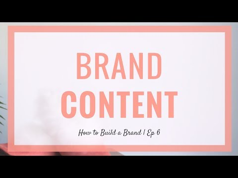 Attracting an Audience with Branded Content | How to Build a Brand | Ep 6