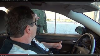 Thumbs Up to Border Patrol Checkpoint, Refusing to roll the windows down, 9 March 2014
