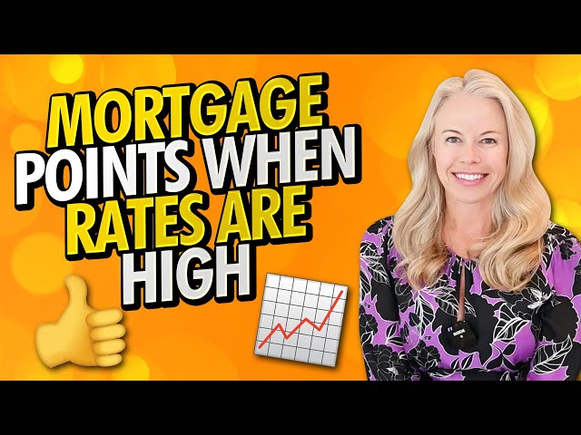 Money Monday: Mortgage Points When Interest Rates Are High In The 2021 Housing Market 🏠