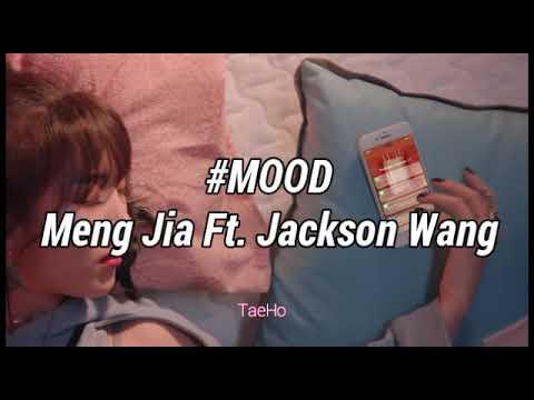 MOOD Meng Jia ft. Jackson Wang sub español√