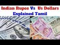 Why Indian Rupee value is less than USA Dollars ? - Explained Tamil.