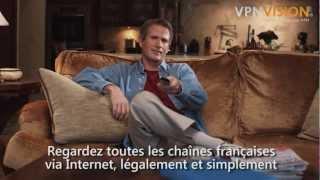 Comment débloquer et regarder les chaines françaises depuis l'étranger