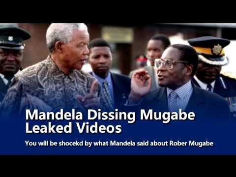 Nelson Mandela Dissing Mugabe, LEAKED VIDEOS