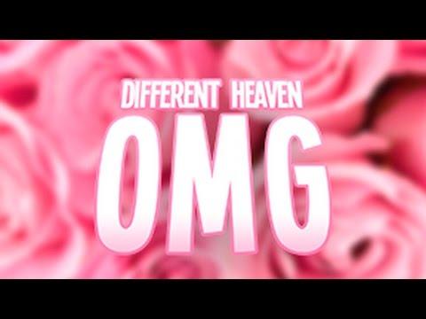 Different Heaven - OMG