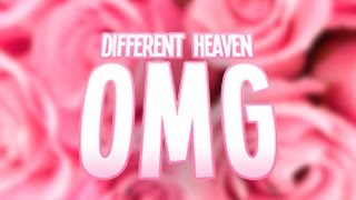 Different Heaven - OMG