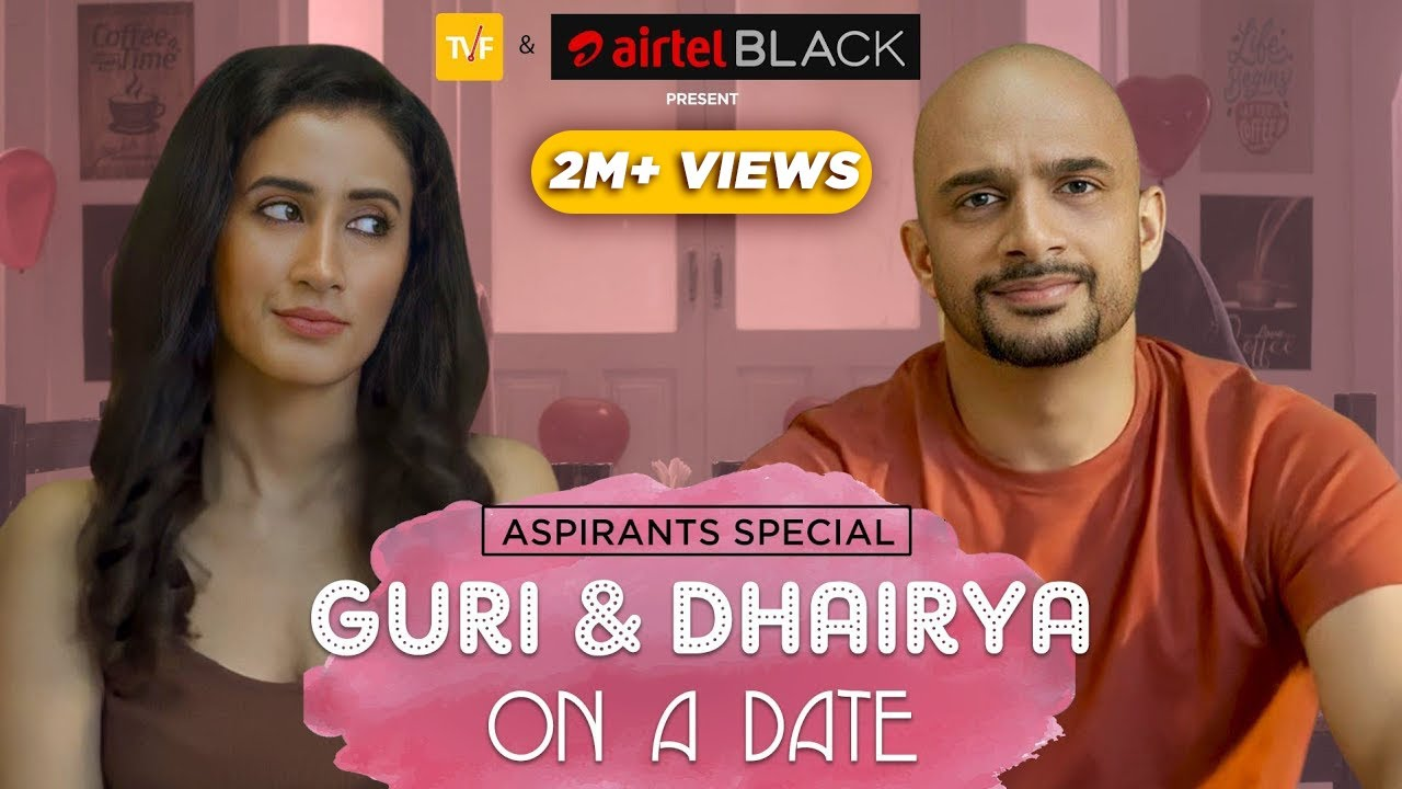 TVF's Guri and Dhairya on a Date I Aspirants Special