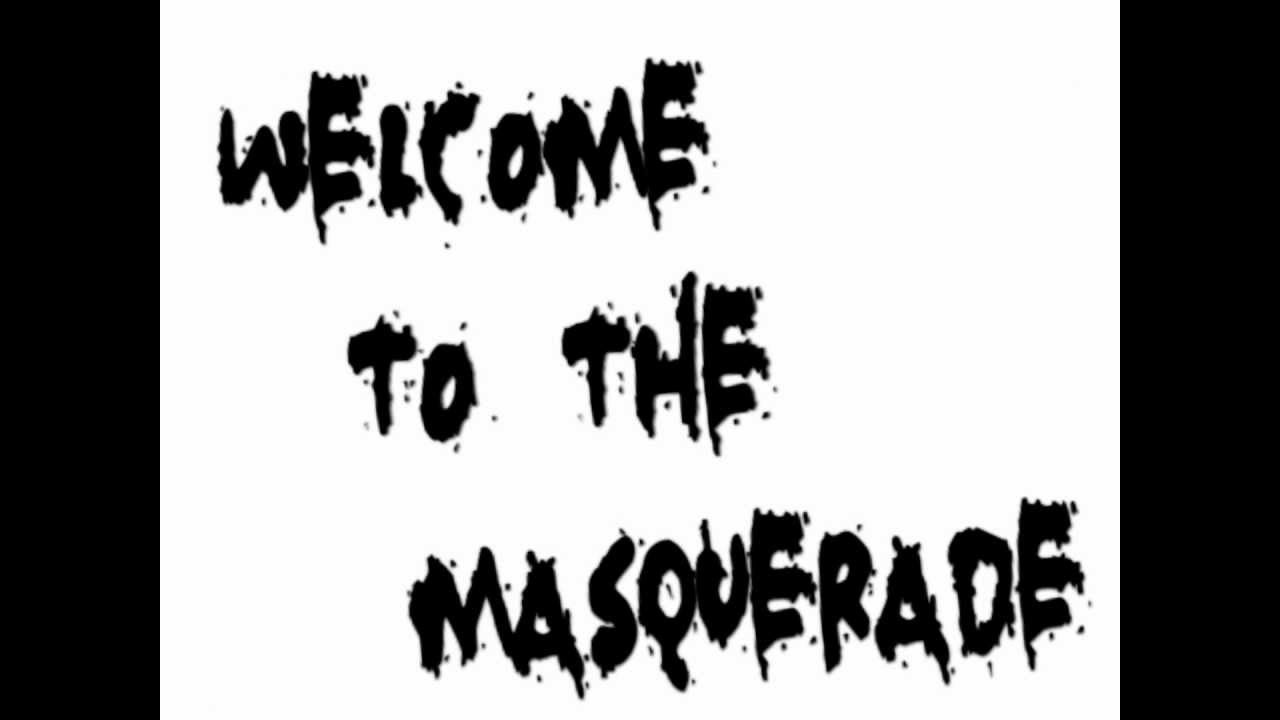 Thousand foot krutch welcome to the masqueradethe invitation thousand foot krutch welcome to the masqueradethe invitation lyrics stopboris Choice Image