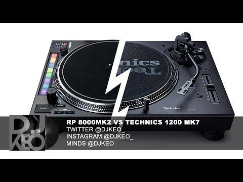 Reloop RP 8000 mk2 vs Technics 1200s Mk7    but not really