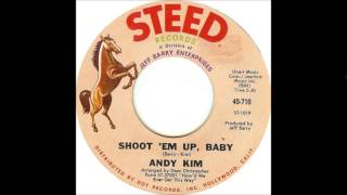 ANDY KIM * Shoot ' Em Up, Baby  (#31 USA Billboard 1968)    HQ