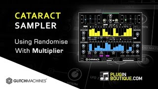 Cataract Sampler From Glitchmachines - Using The Randomiser With Multiplier