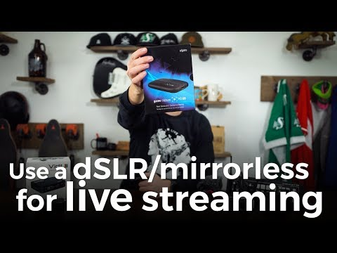 Use Your dSLR or Mirrorless Camera to Livestream on Youtube, Facebook, Twitch or More!
