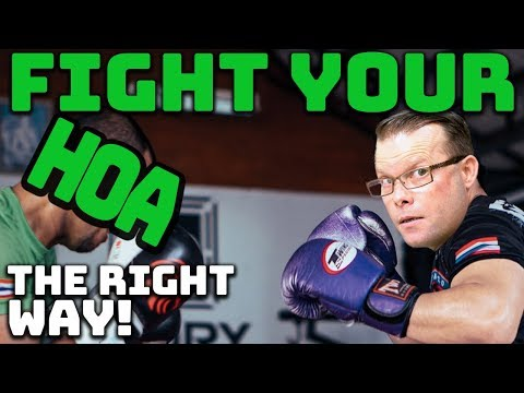 How To Fight Your HOA The Right Way!
