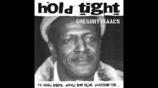 Gregory Isaacs - Hold Tight (Full Album)