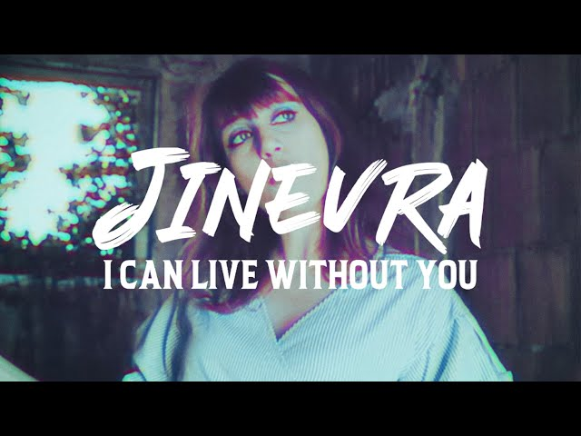 Jinevra, Max Persona - I Can Live Without You