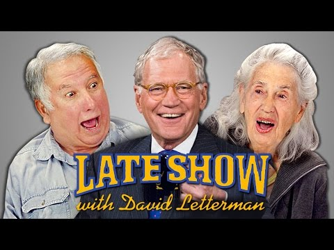 ELDERS REACT TO LATE NIGHT TALK SHOWS - DAVID LETTERMAN