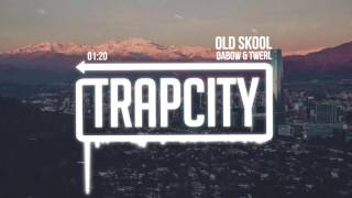Dabow &amp TWERL - Old Skool