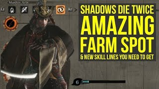 Sekiro Shadows Die Twice Farming - AMAZING Farm Spot Mid Game & Skill Trees You Need (Sekiro Farming