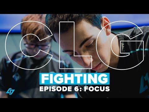 CLG FIGHTING Season 1 | EP.06 - FOCUS